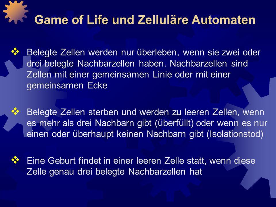 Game of Life und Zelluläre Automaten