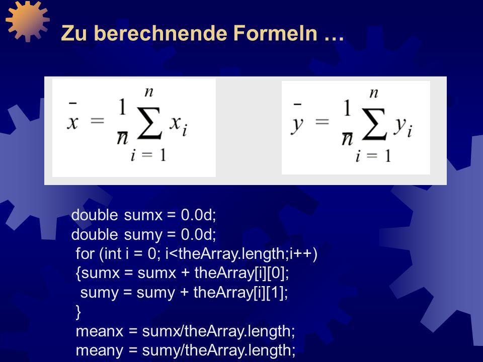 Zu berechnende Formeln …