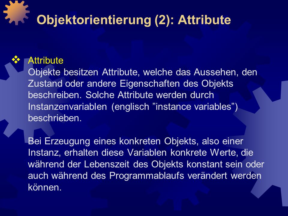 Objektorientierung (2): Attribute