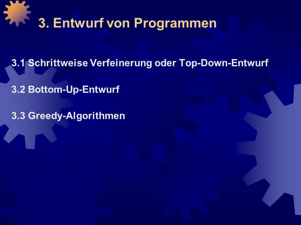 3. Entwurf von Programmen