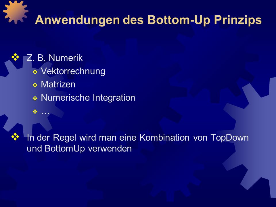 Anwendungen des Bottom-Up Prinzips