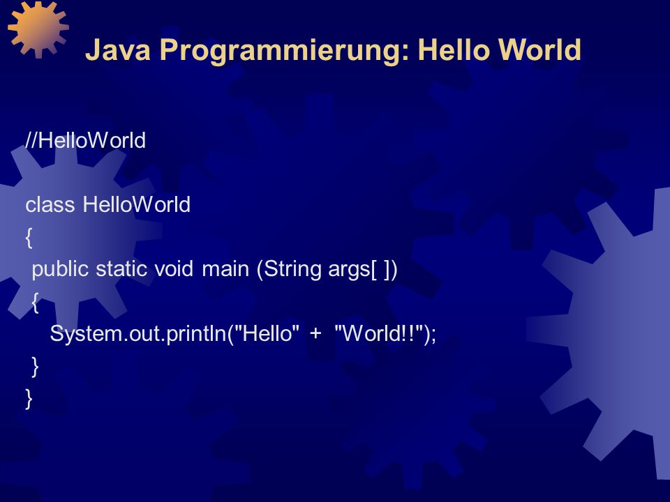 Java Programmierung: Hello World