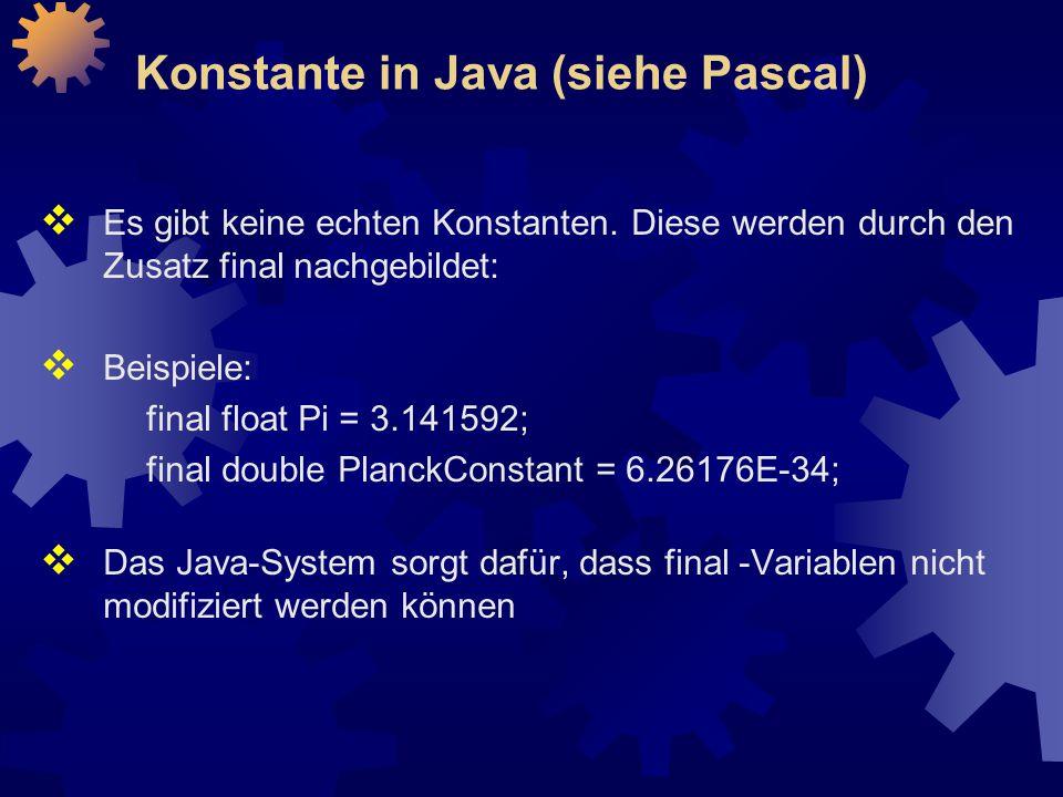Konstante in Java (siehe Pascal)