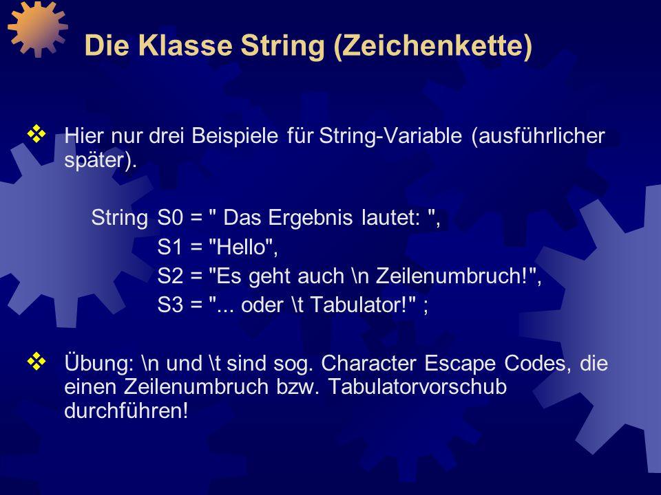 Die Klasse String (Zeichenkette)