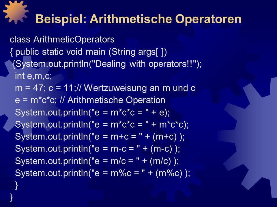 Beispiel: Arithmetische Operatoren
