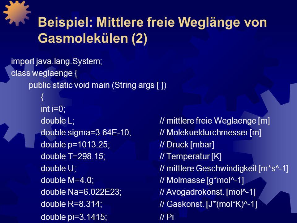 Beispiel: Mittlere freie Weglänge von Gasmolekülen (2)