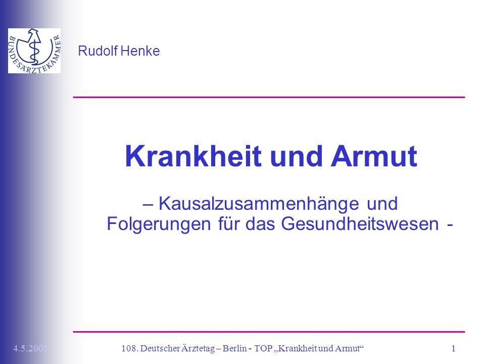 Rudolf Henke Krankheit und Armut. – Kausalzusammenhänge und Folgerungen für das Gesundheitswesen -