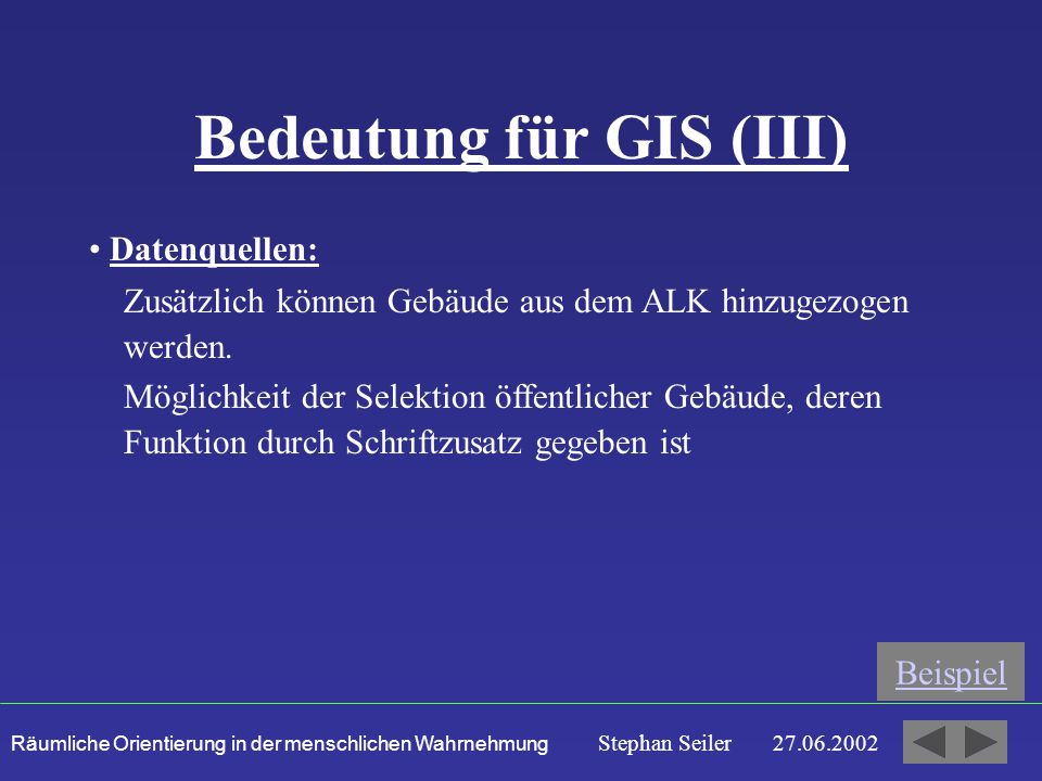Bedeutung für GIS (III)