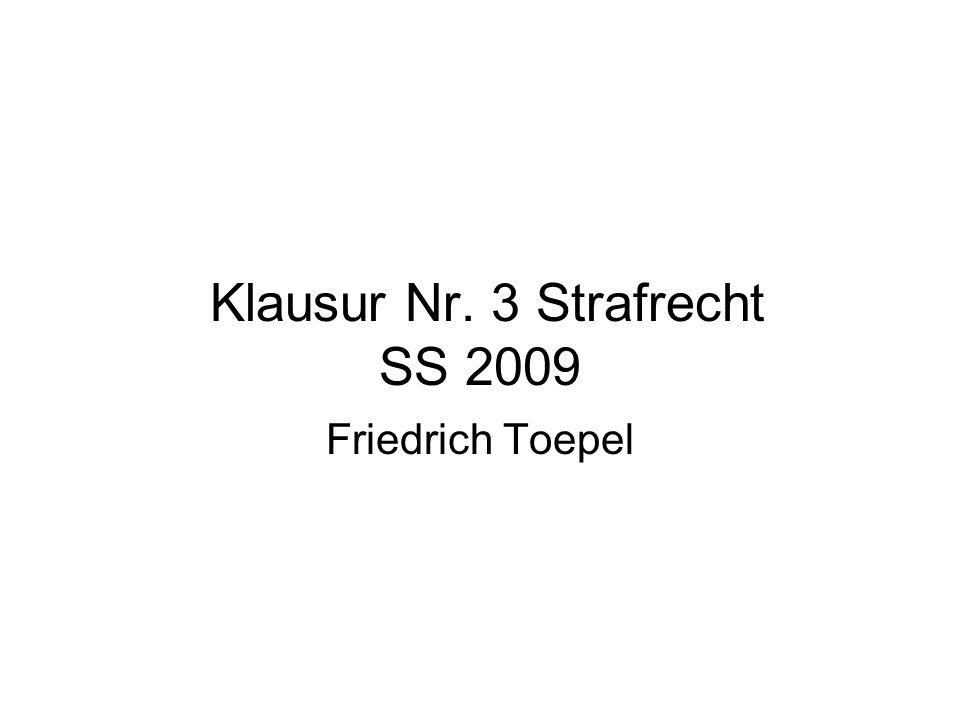 Klausur Nr. 3 Strafrecht SS 2009