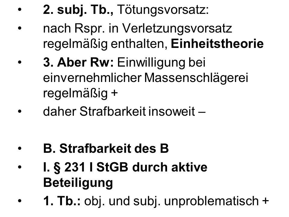 2. subj. Tb., Tötungsvorsatz:
