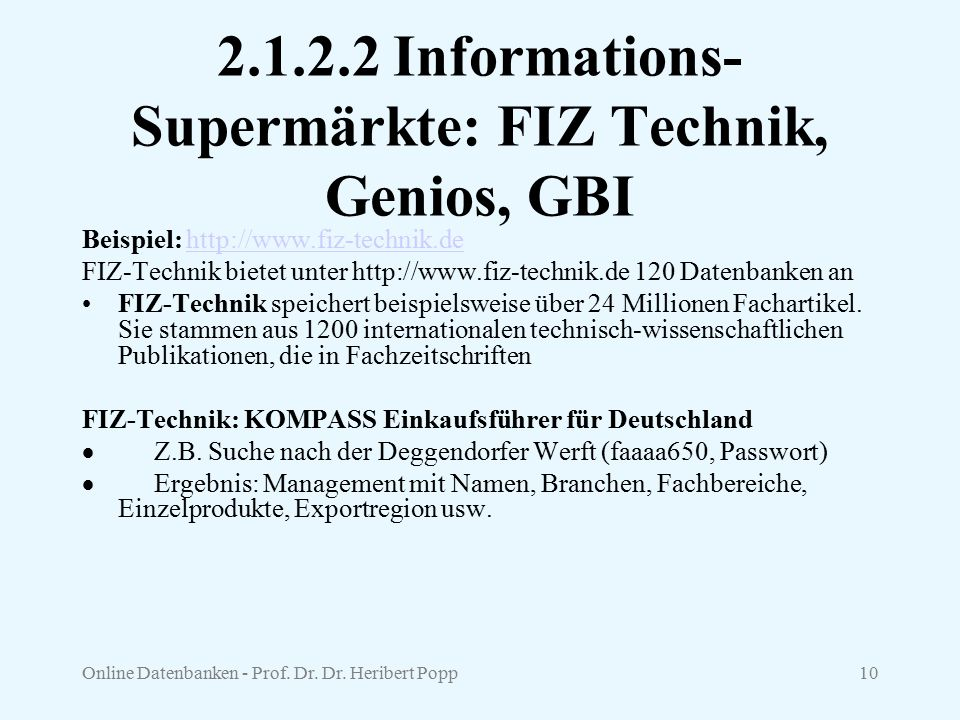 2.1.2.2 Informations-Supermärkte: FIZ Technik, Genios, GBI