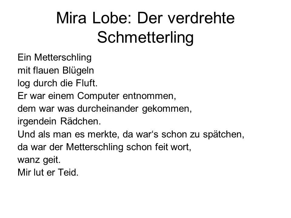 Mira Lobe: Der verdrehte Schmetterling