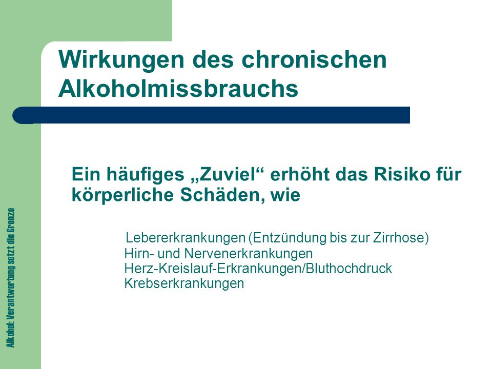 Wirkungen des chronischen Alkoholmissbrauchs