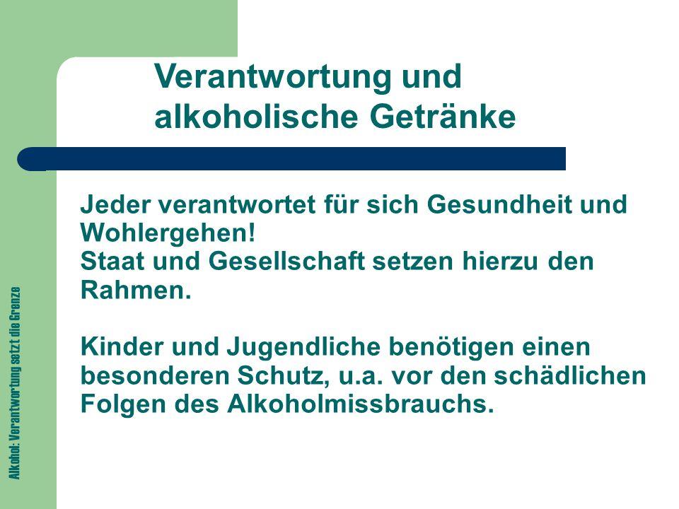 Verantwortung und alkoholische Getränke
