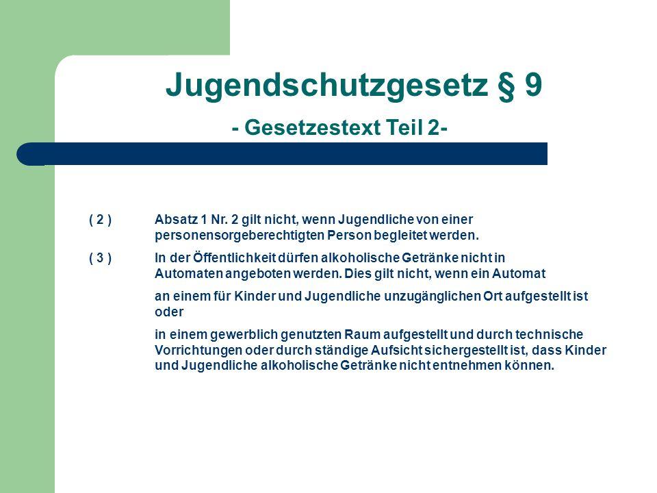 Jugendschutzgesetz § 9 - Gesetzestext Teil 2-