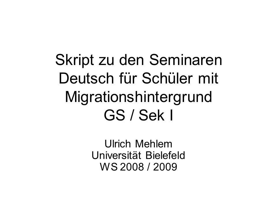 Ulrich Mehlem Universität Bielefeld WS 2008 / 2009