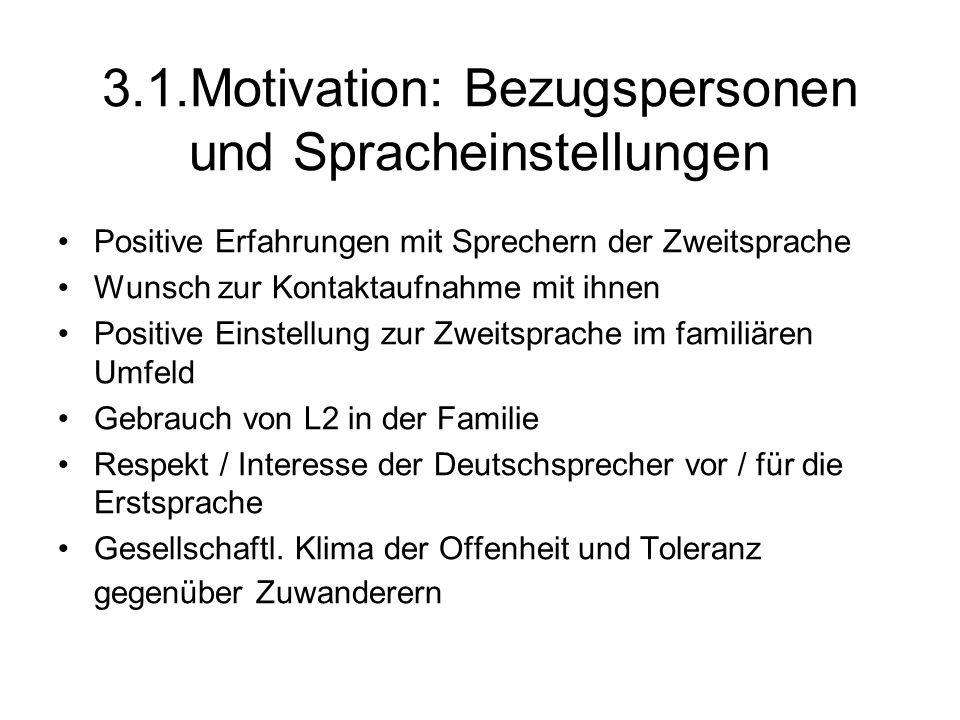 3.1.Motivation: Bezugspersonen und Spracheinstellungen