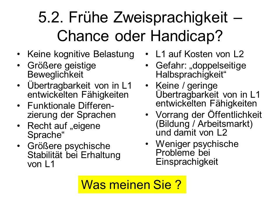 5.2. Frühe Zweisprachigkeit – Chance oder Handicap