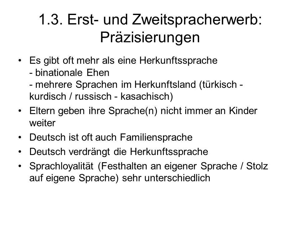 1.3. Erst- und Zweitspracherwerb: Präzisierungen
