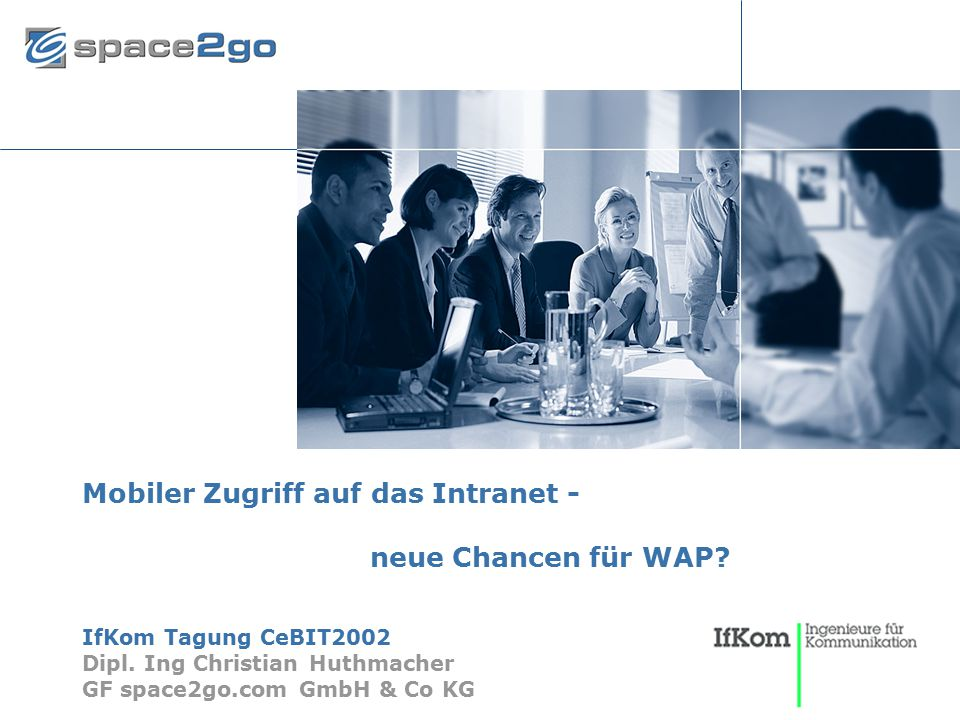 Mobiler Zugriff auf das Intranet - neue Chancen für WAP
