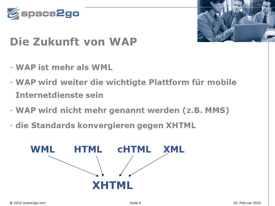 Die Zukunft von WAP XHTML WML HTML cHTML XML WAP ist mehr als WML