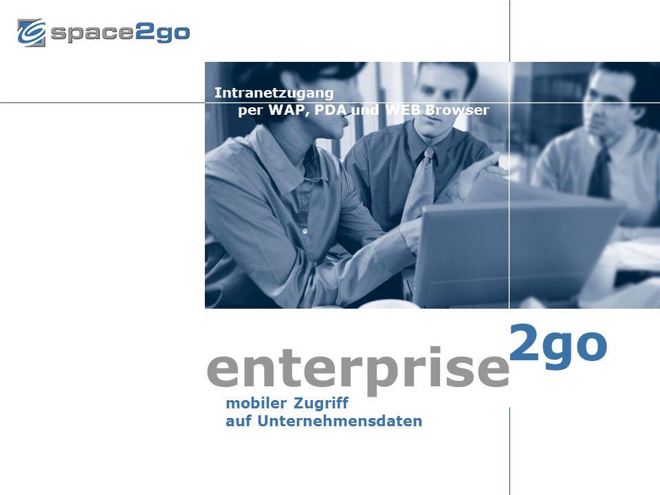 enterprise 2go mobiler Zugriff auf Unternehmensdaten Intranetzugang