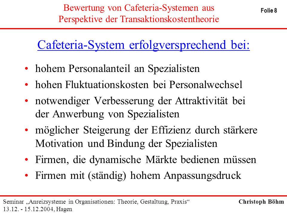Cafeteria-System erfolgversprechend bei: