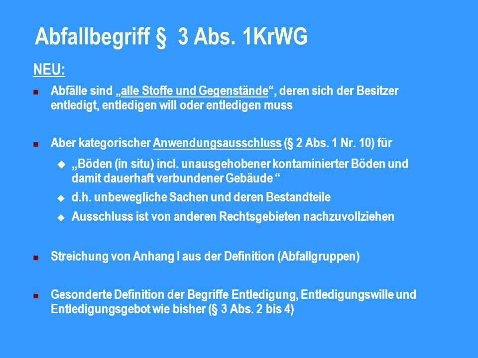 Abfallbegriff § 3 Abs. 1KrWG