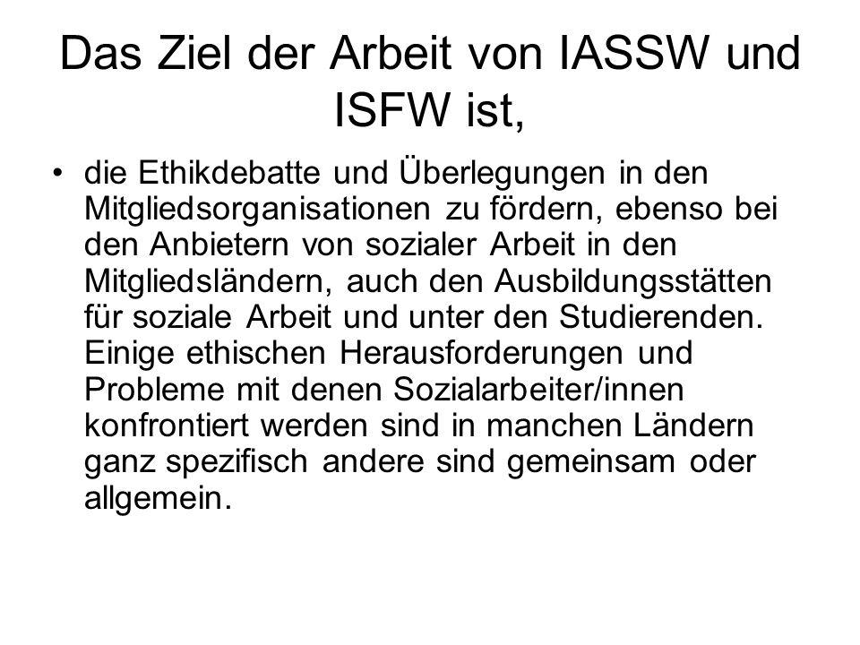 Das Ziel der Arbeit von IASSW und ISFW ist,
