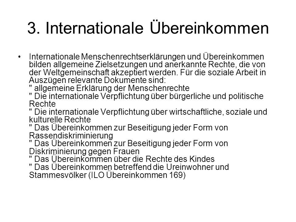 3. Internationale Übereinkommen