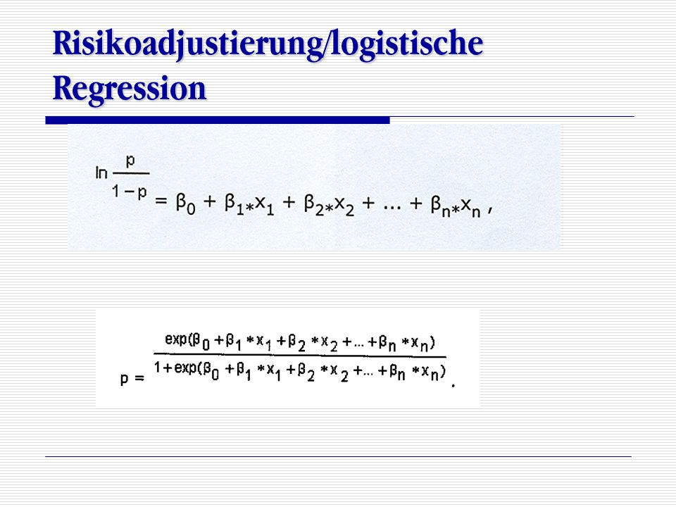 Risikoadjustierung/logistische Regression