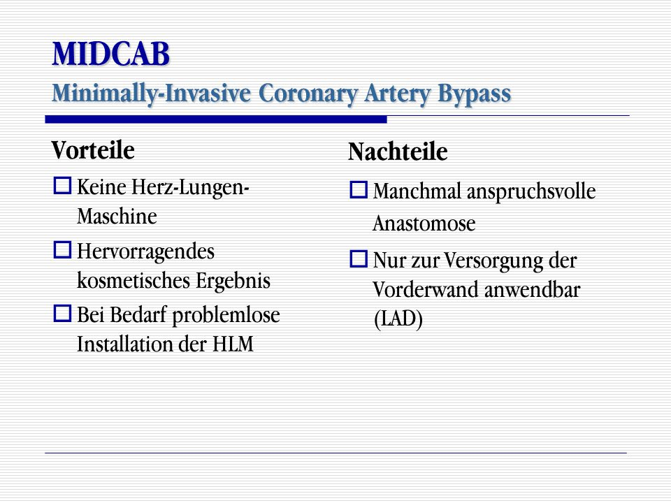 MIDCAB Minimally-Invasive Coronary Artery Bypass
