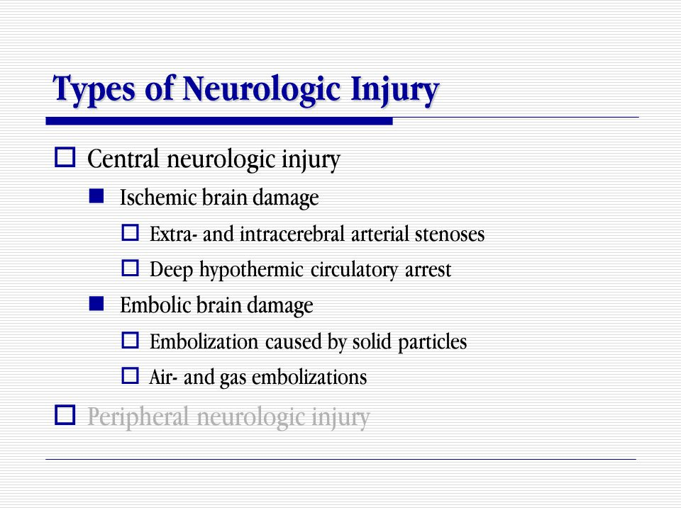Types of Neurologic Injury
