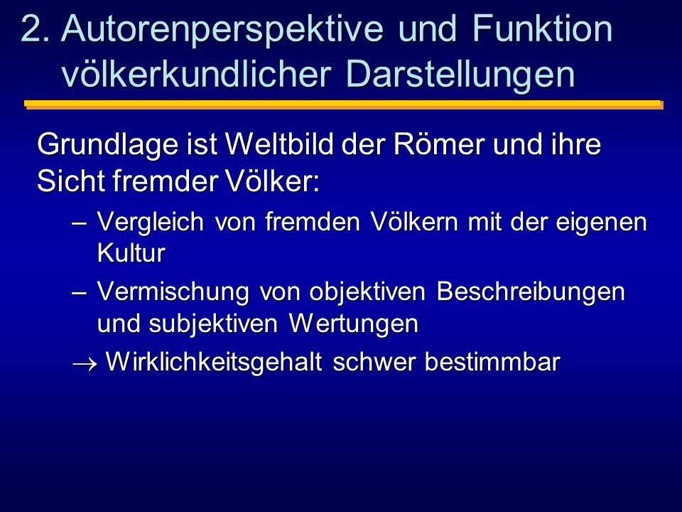 2. Autorenperspektive und Funktion völkerkundlicher Darstellungen