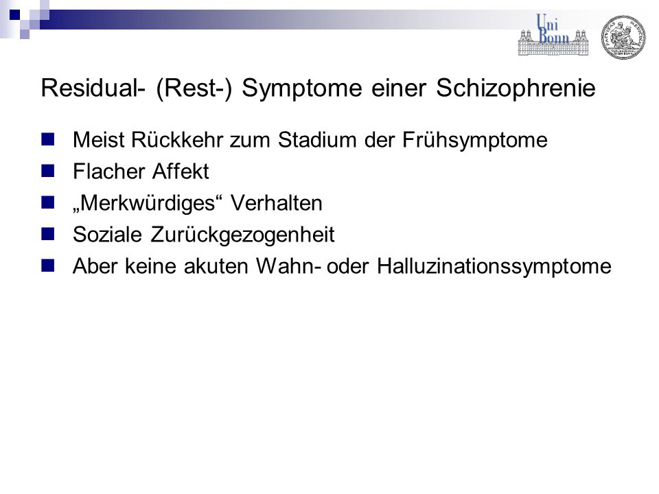 Residual- (Rest-) Symptome einer Schizophrenie
