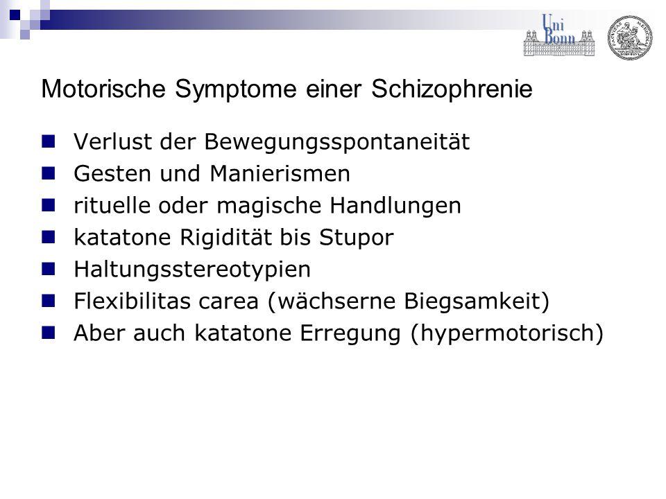Motorische Symptome einer Schizophrenie