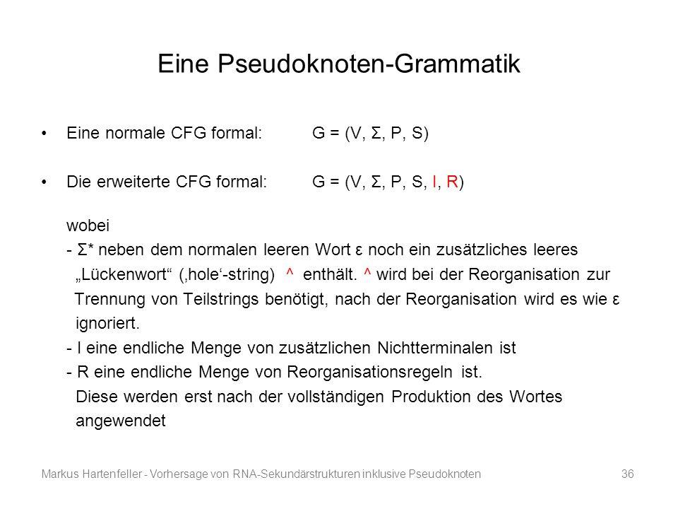 Eine Pseudoknoten-Grammatik