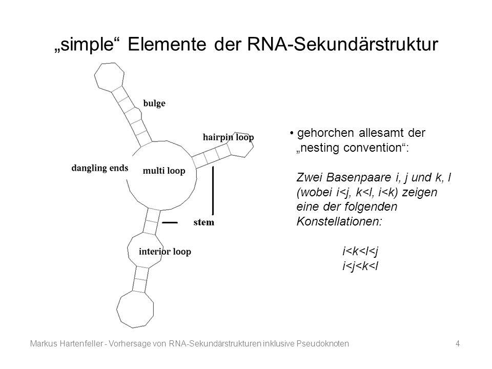 """simple Elemente der RNA-Sekundärstruktur"
