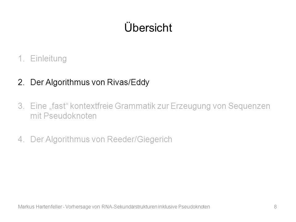 Übersicht Einleitung Der Algorithmus von Rivas/Eddy