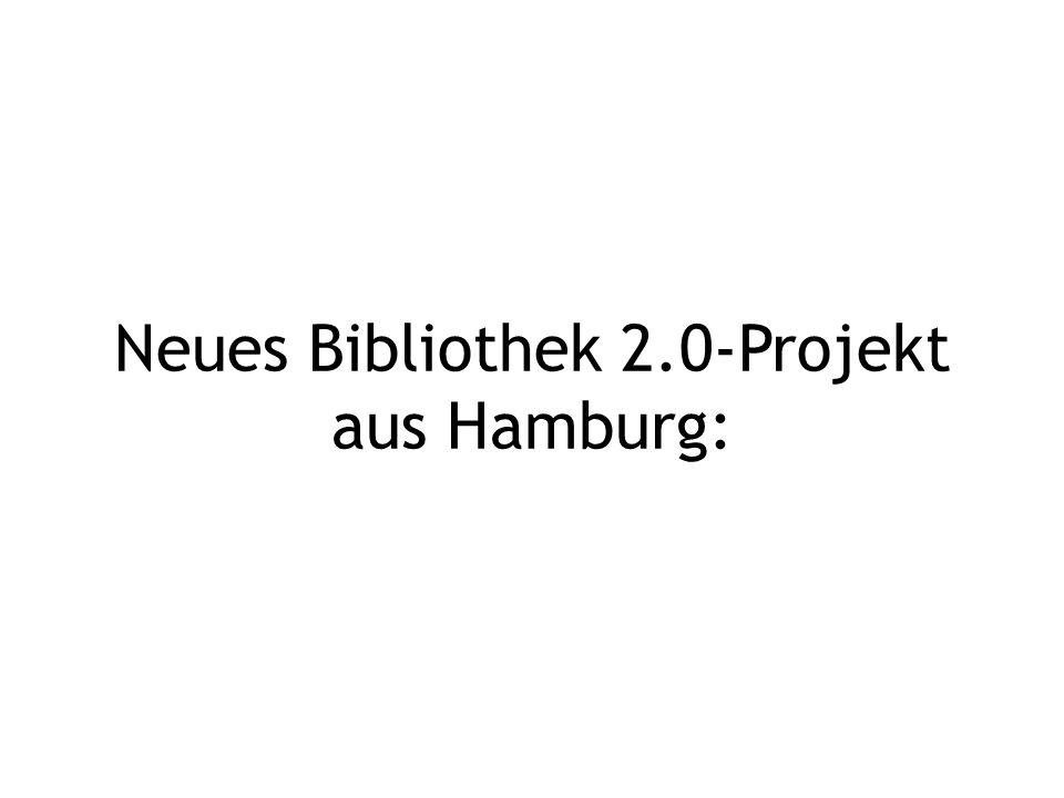Neues Bibliothek 2.0-Projekt aus Hamburg: