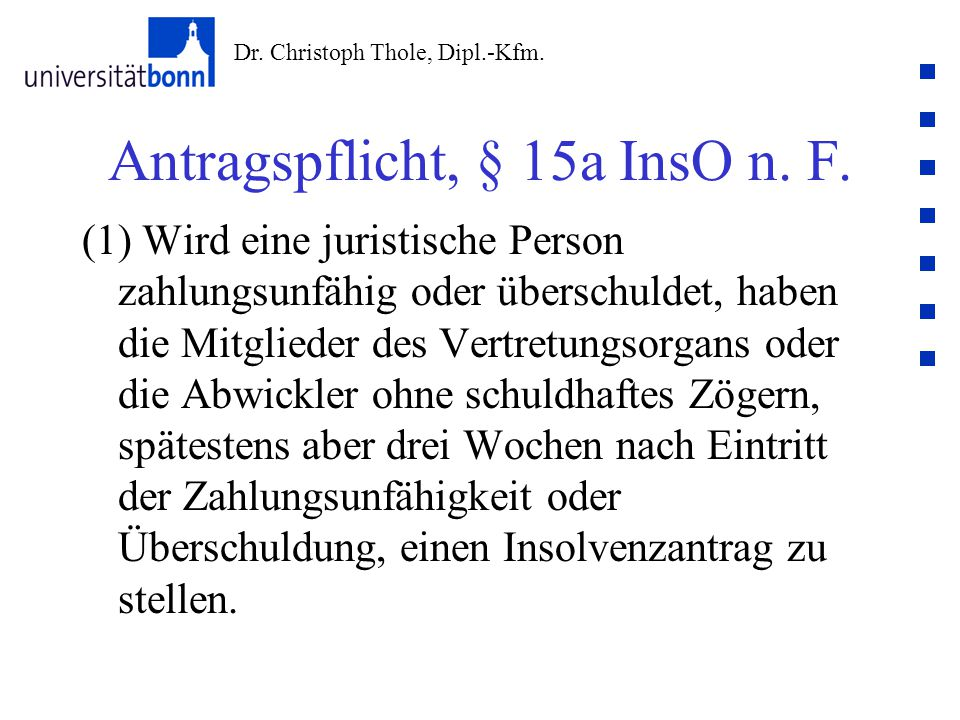 Antragspflicht, § 15a InsO n. F.