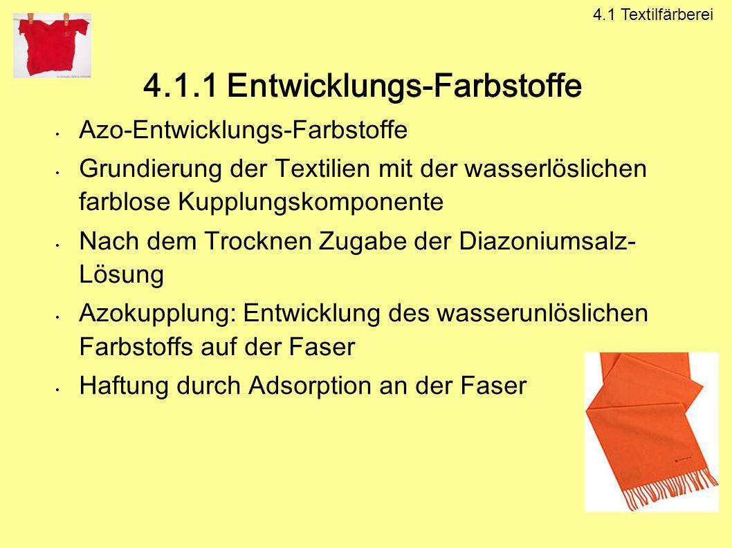 4.1.1 Entwicklungs-Farbstoffe