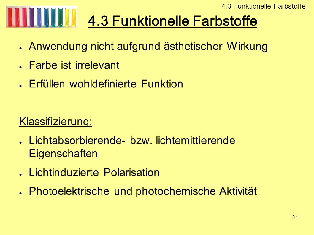 4.3 Funktionelle Farbstoffe