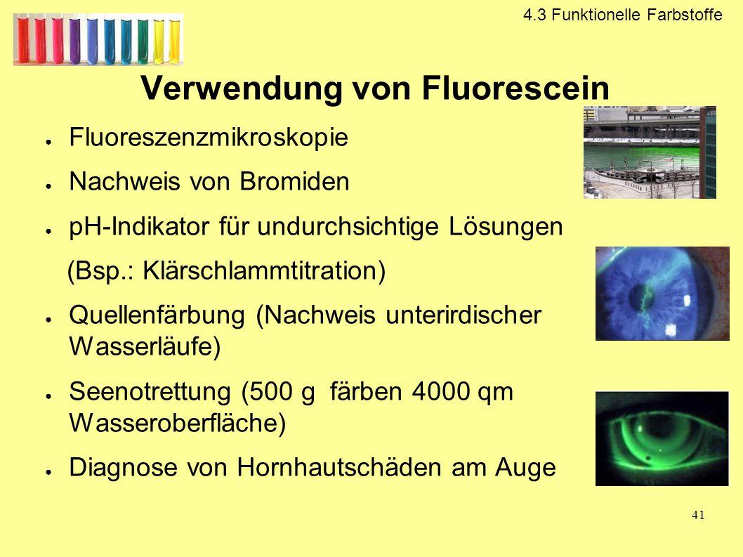 Verwendung von Fluorescein