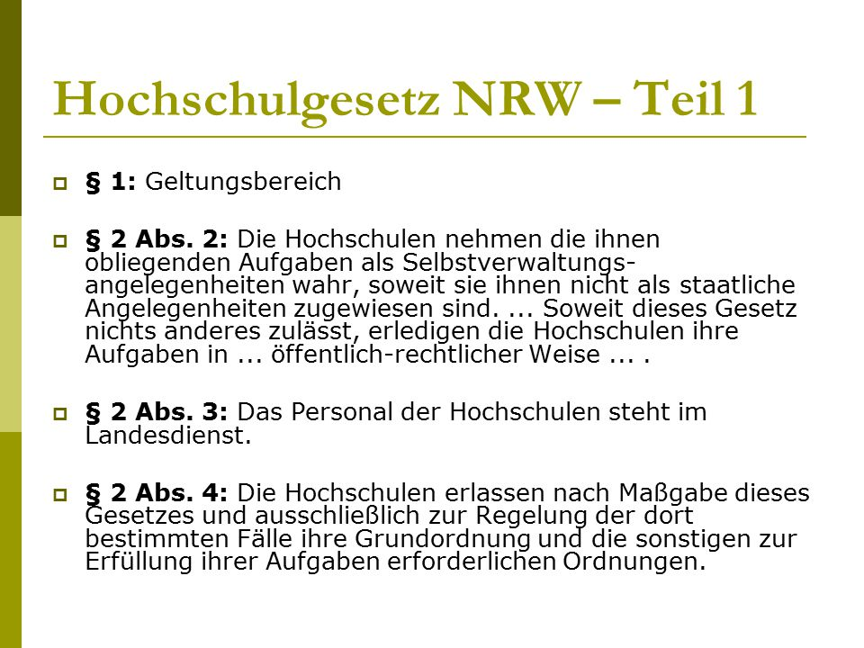 Hochschulgesetz NRW – Teil 1