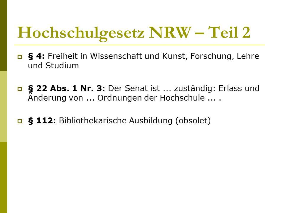 Hochschulgesetz NRW – Teil 2