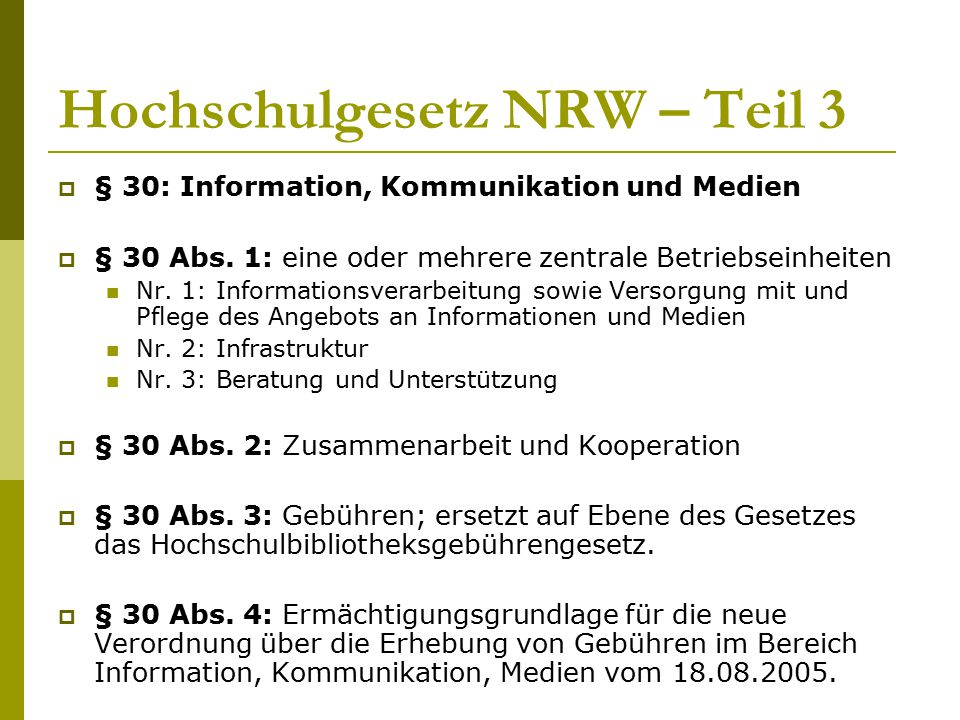 Hochschulgesetz NRW – Teil 3