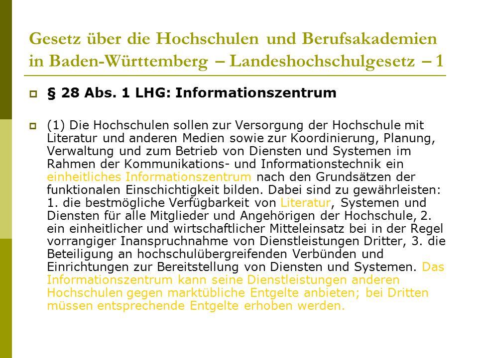 Gesetz über die Hochschulen und Berufsakademien in Baden-Württemberg – Landeshochschulgesetz – 1