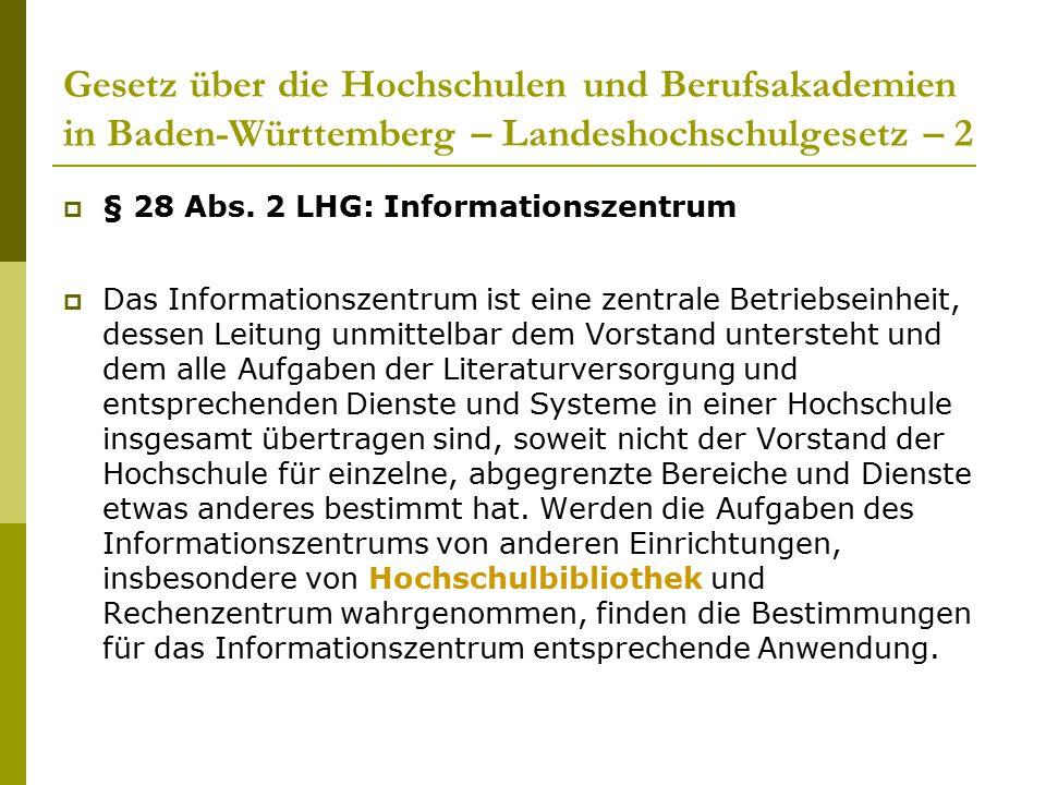 Gesetz über die Hochschulen und Berufsakademien in Baden-Württemberg – Landeshochschulgesetz – 2