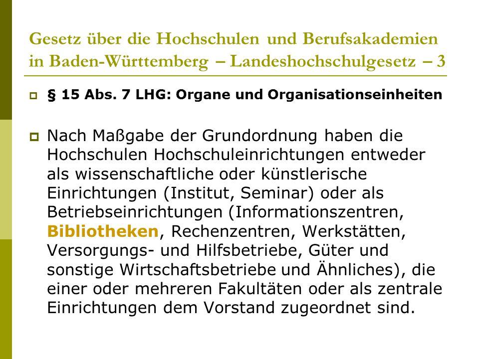 Gesetz über die Hochschulen und Berufsakademien in Baden-Württemberg – Landeshochschulgesetz – 3